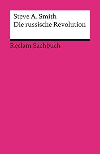 Die russische Revolution (Reclams Universal-Bibliothek)