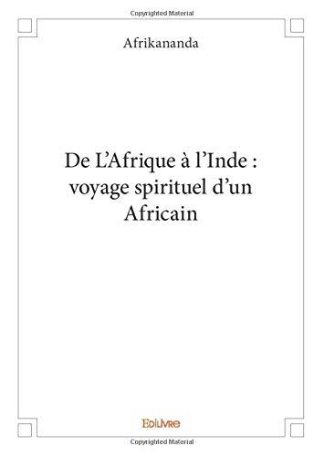 Från Afrika till Indien: en afrikansk andlig resa