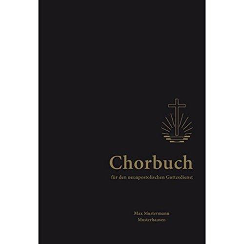 Chorbuch: für den neuapostolischen Gottesdienst