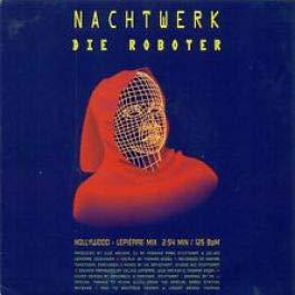 Nachtwerk / Tagwerk - Die Roboter / Der Flötentanz - Dance Pool...