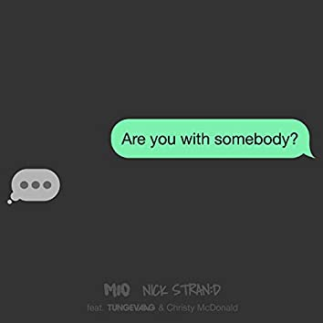 With Somebody