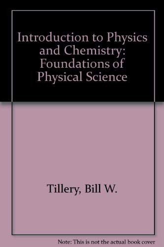 Introduction to physics and chemistry: Foundations of physical science
