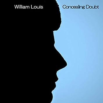 Concealing Doubt