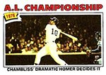 1977 Topps Regular (Baseball) card#276 A.L. Championship - Chambliss of the - Undefined - Grade Very Good