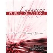 Engaging Public Relations: A Creative Planning Approach