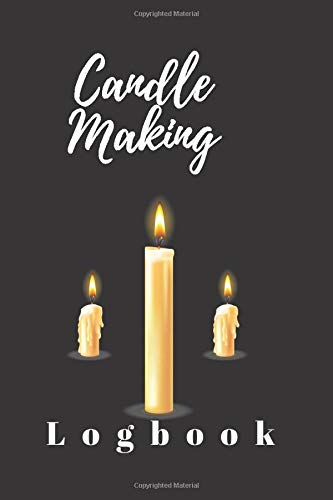 Candle Making Log Book: Blank Recipe Book For Candle Maker | For The Crafter Or Business Professional Candle Making Blank Recipe Organizer | Gift for Candle Maker | black with 3 large candle
