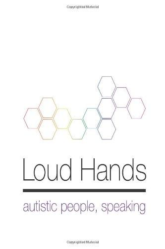 Loud Hands: Autistic People, Speaking