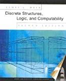 Discrete Structures, Logic, & Computability (Hardcover, 2001) 2ND EDITION
