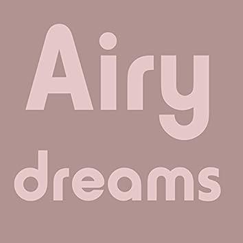 Airy Dreams