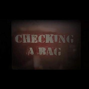 Checking a Bag