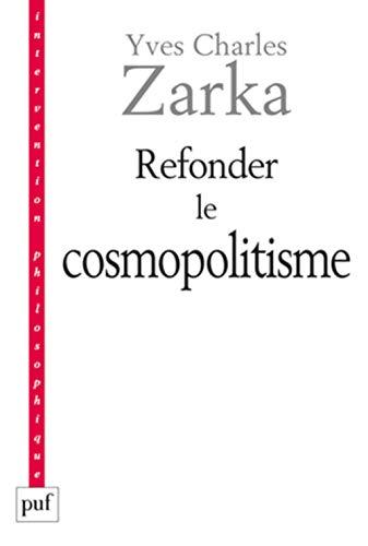 Refonder le cosmopolitisme