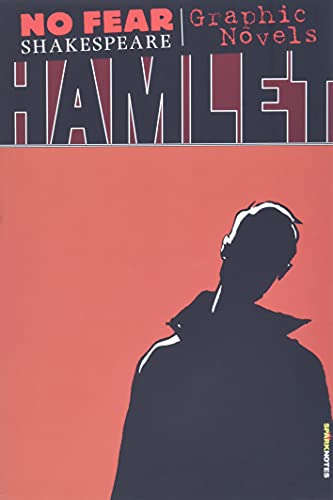Hamlet (No Fear Shakespeare Illustrated)