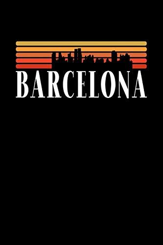 Barcelona Skyline: KALENDER I TAGEBUCH Für Retro Vintage Fans , Studenten, Schüler,...
