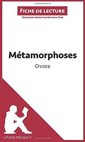 Métamorphoses d'Ovide (Fiche de lecture): Résumé complet et analyse détaillée de l'oeuvre