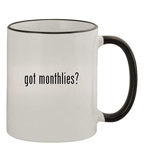 got monthlies? - 11oz Colored Handle and Rim Coffee Mug, Black