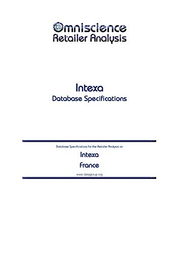 Intexa - France: Retailer Analysis Database Specifications (Omniscience Retailer Analysis - France...