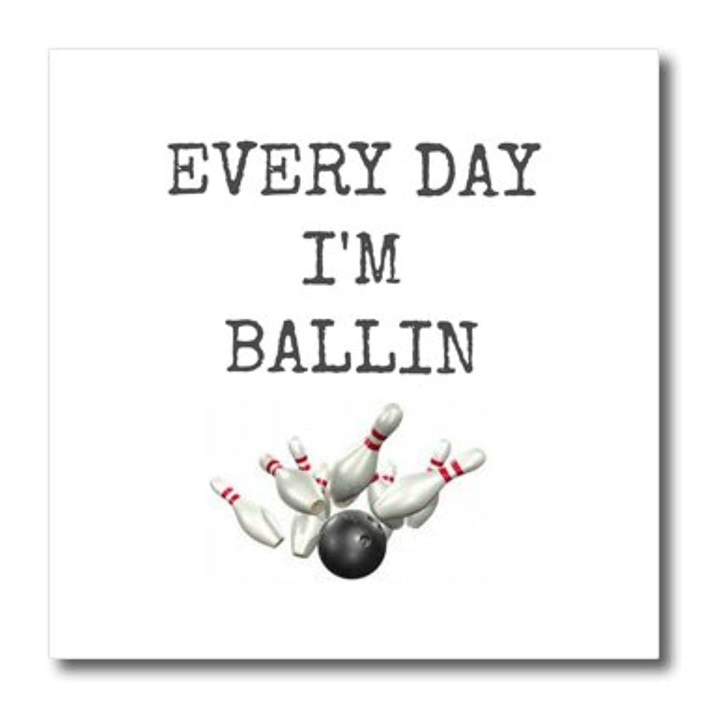 3dRose ht_172357_1 Every Day Im Ballin, Bowling Ball and Pins Picture, Black Lettering - Iron on Heat Transfer, 8 by 8