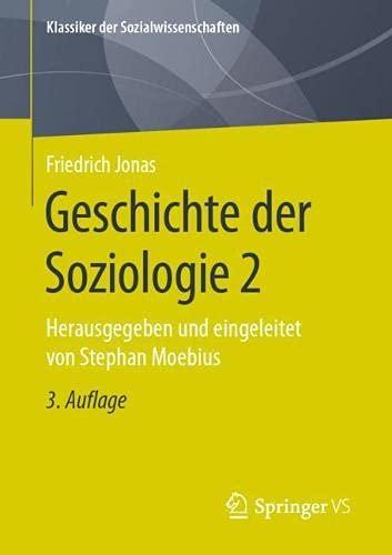 Geschichte der Soziologie 2: Herausgegeben von Stephan Moebius (Klassiker der Sozialwissenschaften, Band 2)