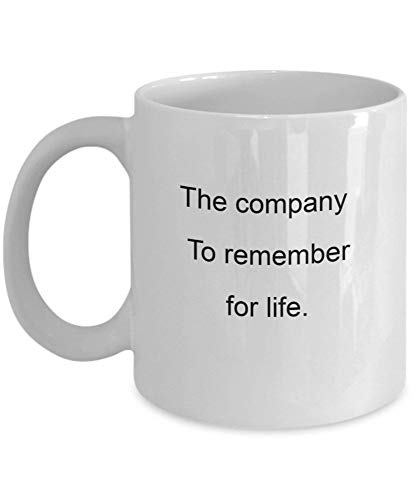 The Company To Remember For Life 11 Oz Coffee Mug - A Banker Ceramic Cup For Bankers,White 11oz Q93YNP