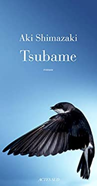 Le poids des secrets, Tome 3 : Tsubame par Aki Shimazaki