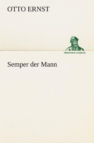 Semper der Mann (TREDITION CLASSICS)