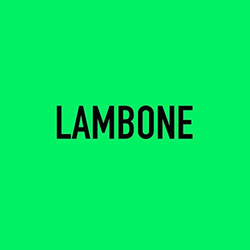 Lambone (feat. Miky Way & Lil Greg) [Explicit]