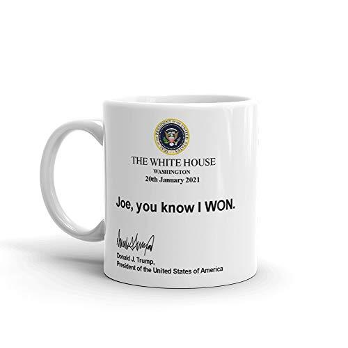Joe You Know I Won Trump Coffee Mug MAGA
