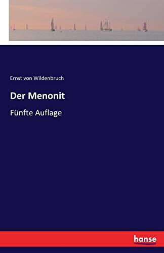 Der Menonit: Fünfte Auflage