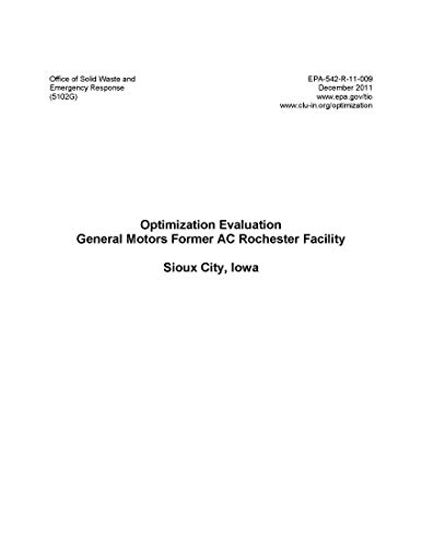 Optimization Evaluation: General Motors Former AC Rochester Facility Sioux City Iowa (English Edition)