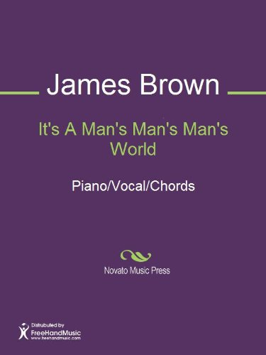 It's A Man's Man's Man's World Sheet Music (Piano/Vocal/Chords) (English Edition)