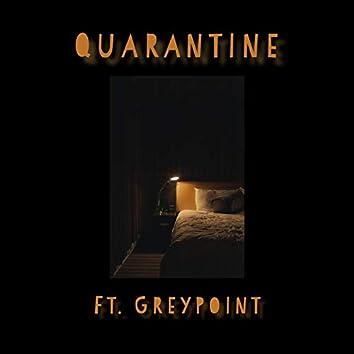 Quarantine (feat. Greypoint)