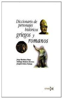 Diccionario de personajes históricos griegos y romanos.: 139 (Fundamentos)