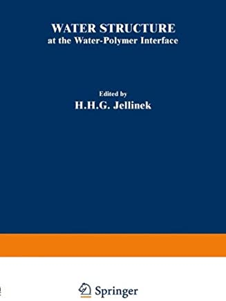 Water Structure at the Water-Polymer Interface: Proceedings of a Symposium Held on March 30 and April 1, 1971, at the 161st National Meeting of the American Chemical Society