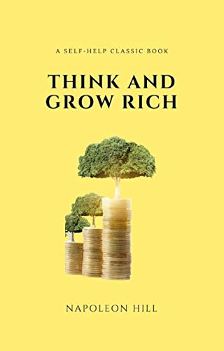 Think and Grow Rich Deluxe Edition: The Complete Classic Text (Think and Grow Rich Series) (English Edition)