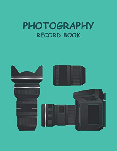 Photography Record Book: Log book for photographers to record & log photographs. (8.5 X 11 inches, 120 pages, realistic dslr camera Cover.)