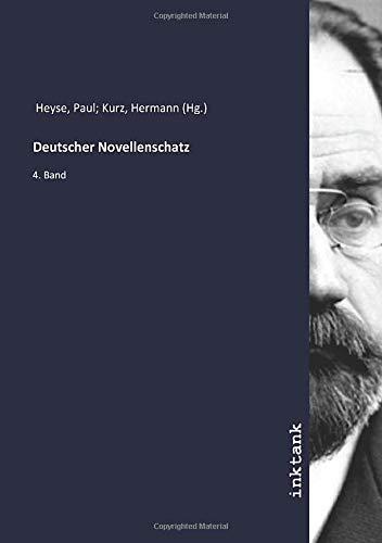Deutscher Novellenschatz: 4. Band