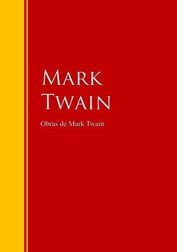 Obras de Mark Twain: Colección – Biblioteca de Grandes Escritores