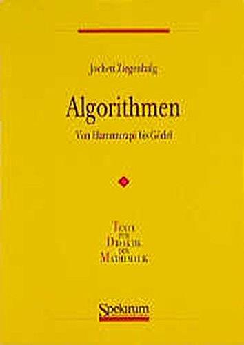 Algorithmen: Von Hammurapi bis Gödel