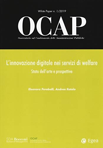 OCAP. Osservatorio sul cambiamento delle amministrazioni pubbliche (2019) (White paper OCAP)