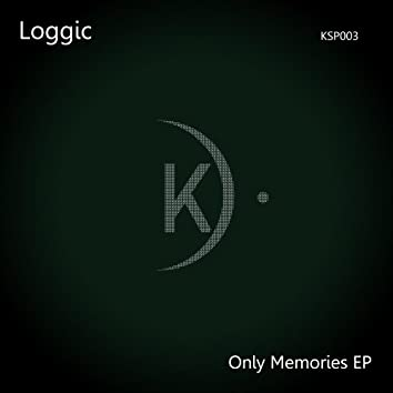 Only Memories EP