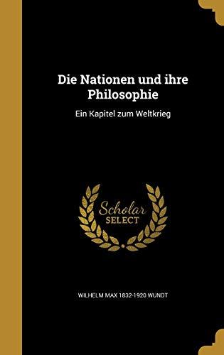 GER-NATIONEN UND IHRE PHILOSOP: Ein Kapitel Zum Weltkrieg