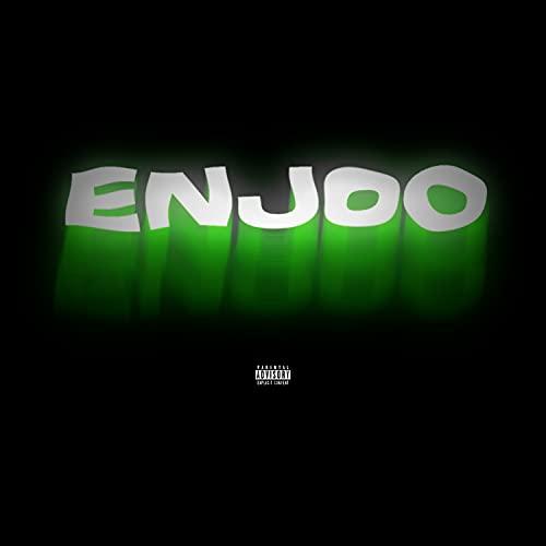 Enjoo [Explicit]