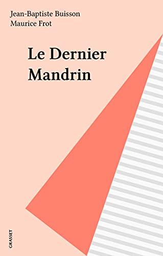 Le Dernier Mandrin (French Edition)