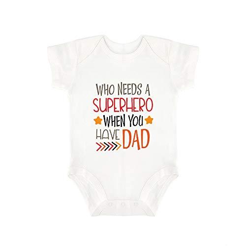 Promini Mono de bebé bebé, con Texto en inglés Who Needs A Superhero When You Have Dad