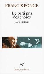 Le Parti pris des choses / Proêmes / Douze petits écrits de Francis Ponge