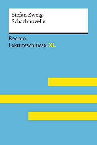 Schachnovelle von Stefan Zweig: Lektüreschlüssel mit Inhaltsangabe, Interpretation,...