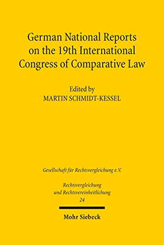 German National Reports on the 19th International Congress of Comparative Law (English Edition)