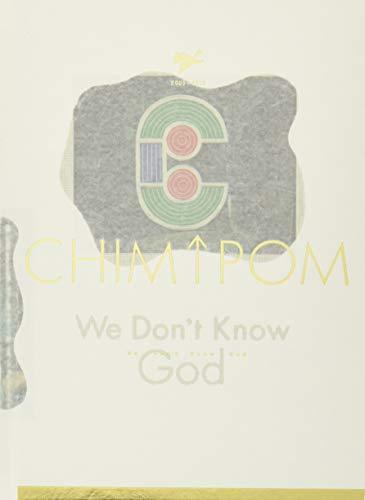 We Don't Know God: Chim↑Pom 2005–2019の詳細を見る