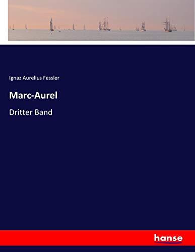 Marc-Aurel: Dritter Band