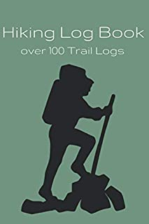 Hiking Log Book: To keep track of hiking stats and remember the best trails | Gift for keen walkers, hikers and trekkers.